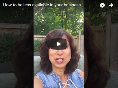 How to be less available in your business