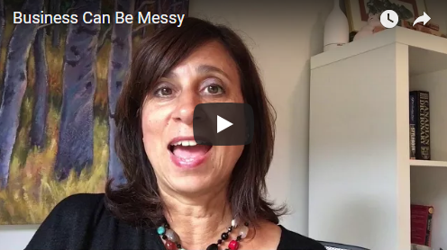 Why it's okay to have a messy business