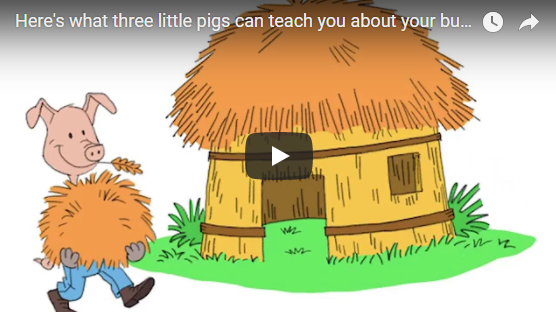 Here's what 3 little pigs can teach you about your business