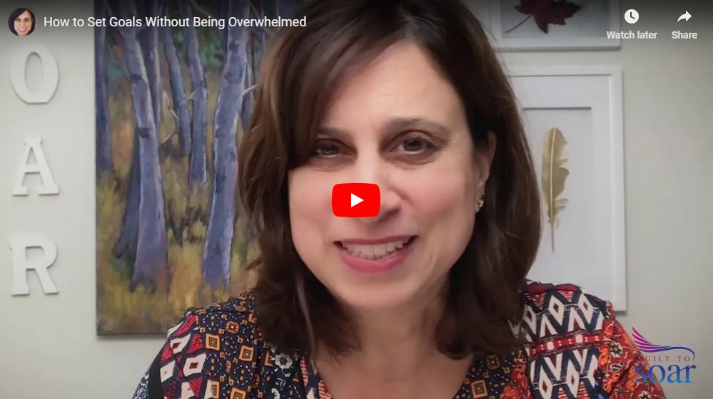 How to set goals without being overwhelmed
