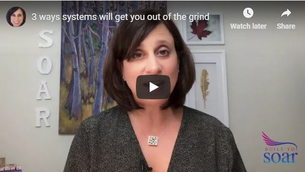 3 ways systems will get you out of the grind