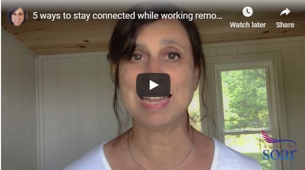 Stay connected while working remotely: my 5 tips